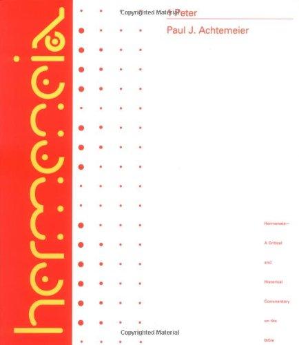Peter 1 Hermeneia (Hermeneia: A Critical & Historical Commentary on the Bible) (Hermeneia: A Critical and Historical Commentary on the Bible)