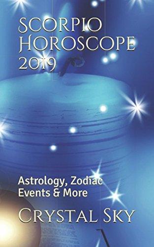 Scorpio Horoscope 2019: Astrology, Zodiac Events & More (2019 Horoscopes) -