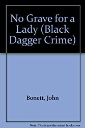 No Grave for a Lady (Black Dagger Crime Series)