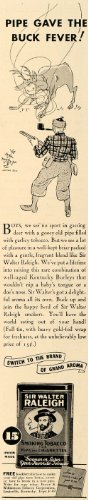 1936 Ad Sir Walter Raleigh Smoking Tobacco Pipe Hunting - Original Print Ad