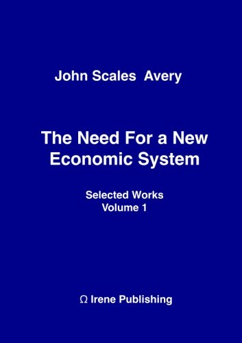 The Need for a New Economic System