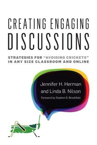 "Creating Engaging Discussions: Strategies for ""Avoiding Crickets"" in Any Size Classroom and Online"