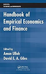 Handbook of Empirical Economics and Finance (Statistics:  A Series of Textbooks and Monographs)