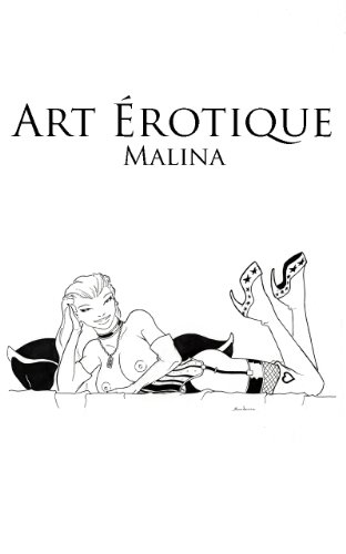 Art Érotique: Malina (French Edition)