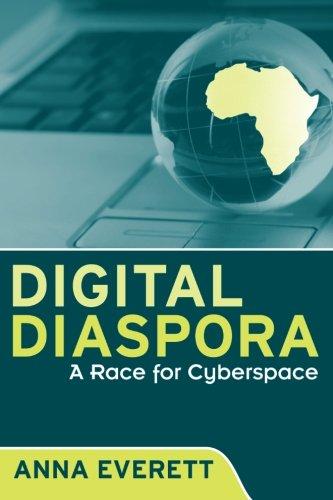 Search : Digital Diaspora: A Race for Cyberspace (SUNY series, Cultural Studies in Cinema/Video)