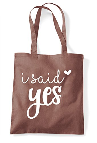 Chestnut Engagement Statement Said I Bag Shopper Tote Wedding Yes wxpnqEA8z