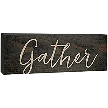 Gather Script Design Grey 4 x 10 Inch Solid Pine Wood Barnhouse Block Sign