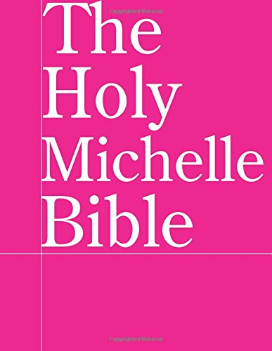 Read Online The Holy Michelle Bible ebook
