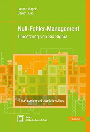 Null-Fehler-Management: Umsetzung von Six Sigma (Print-on-Demand) Gebundenes Buch – 5. September 2013 Franz J. Brunner Johann Wappis Berndt Jung 3446435492