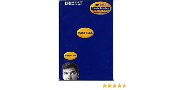 hp 10bii financial calculator user s guide hewlet packard amazon rh amazon com hp 17bii+ financial calculator user's guide hp 17bii+ financial calculator user's guide