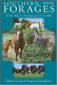 Southern Forages: Modern Concepts for Forage Crop Management 4th (fourth) Edition 2007