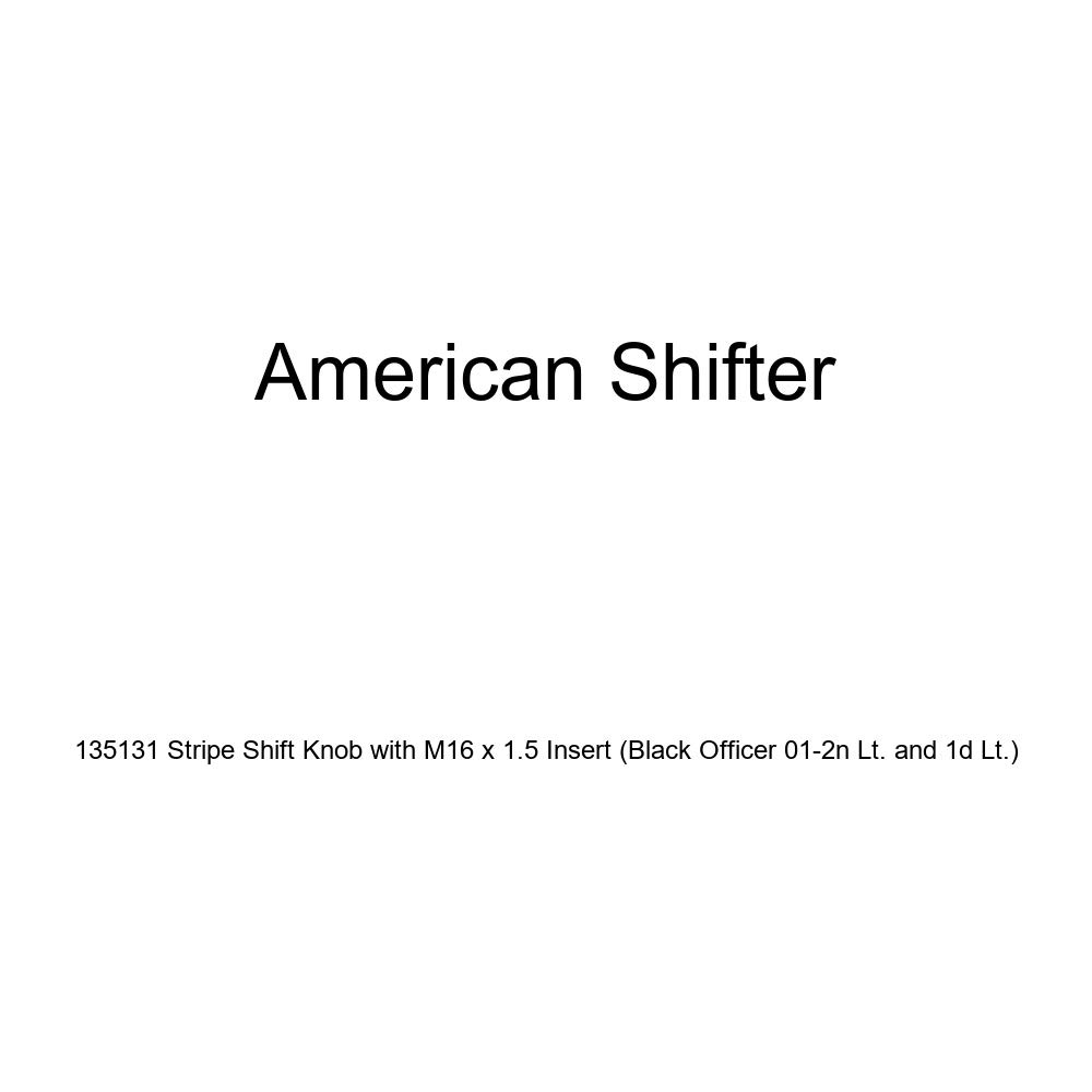 American Shifter 135131 Stripe Shift Knob with M16 x 1.5 Insert Black Officer 01-2n Lt. and 1d Lt.