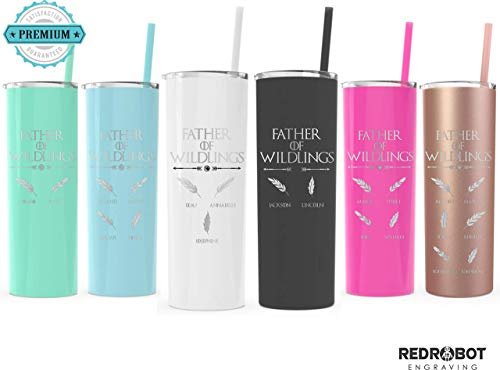 (Father of Wildlings, Laser engraved Skinny 20 oz Tumbler, Fathers day Gift, Perfect Gift for Dads)