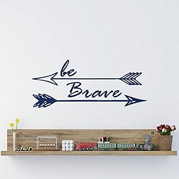 Be Brave Arrow Tatuajes de pared de vinilo Letras de motivación ...