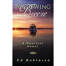 Following Breeze (Trawler Trash Book 2)
