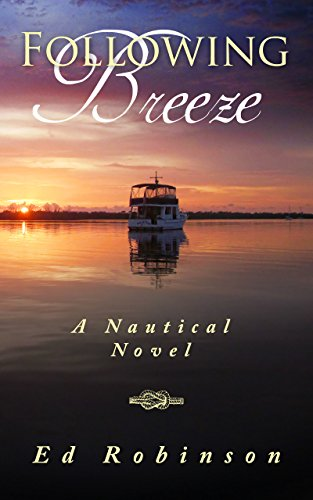 Following Breeze (Trawler Trash Book 2) (Ft Series Terminals)
