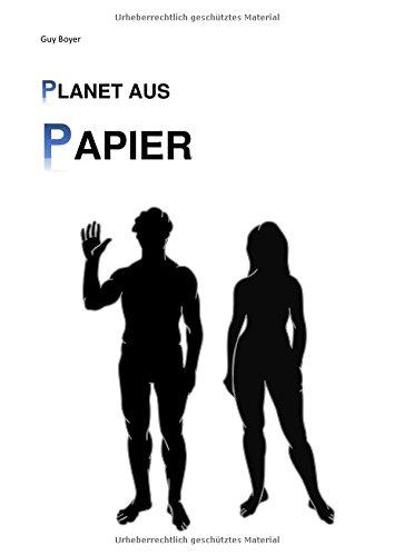 Planet aus Papier: Band I - Uns gehen die Rohstoffe aus
