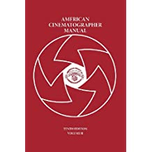 American Cinematographer Manual Vol. II