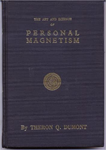The Art And Science Of Personal Magnetism Pdf