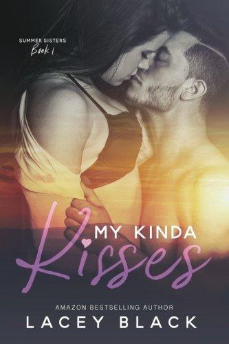 Read Online My Kinda Kisses (Summer Sisters) (Volume 1) ebook