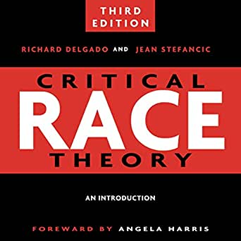 Amazon.com: Critical Race Theory: An Introduction, Third ...