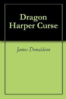 Dragon Harper Curse (Dragon Skies) by [James Donaldson]