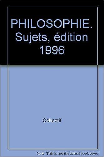 Ebook english téléchargement gratuit PHILOSOPHIE. Sujets, édition 1996 2711795349 in French PDF MOBI