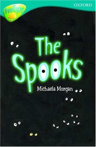 Read Online Oxford Reading Tree: Stage 9: TreeTops: The Spooks ebook