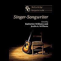 The Cambridge Companion to the Singer-Songwriter (Cambridge Companions to Music) book cover