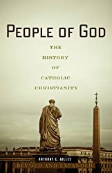 People of God: The History of Catholic Christianity