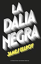 La Dalia Negra (Spanish Edition)