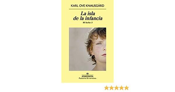 Amazon.com: La isla de la infancia (PANORAMA DE NARRATIVAS nº 894) (Spanish Edition) eBook: Karl Ove Knausgård, Kirsti Baggethun Kristensen, ...