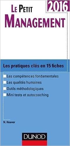En ligne téléchargement gratuit Le Petit Management 2016 - 5e éd. - Les pratiques clés en 15 fiches pdf ebook