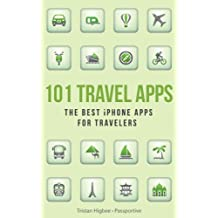 101 Travel Apps: The Best iPhone Apps for Travelers