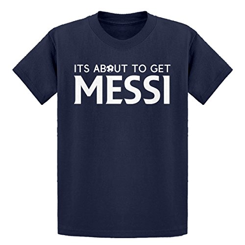 Indica Plateau Youth Its About to Get Messi Medium Navy Blue Kids T-Shirt