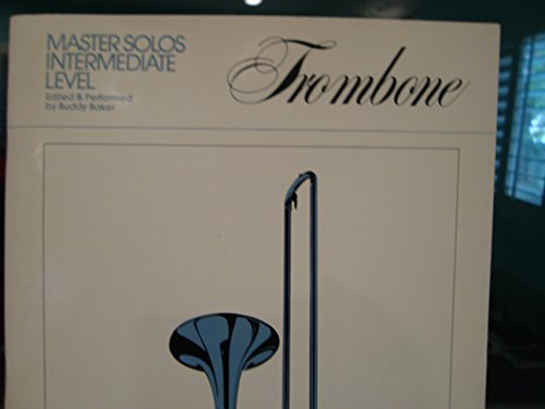 Master Solos Intermediate Level / Trombone