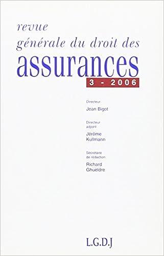 Télécharger en ligne Revue Generale de Droit des Assurances 3-2006 pdf, epub ebook