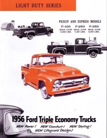 1956 FORD TRUCK & PICKUP BEAUTIFUL DEALERS SALES BROCHURE - ADVERTISMENT INCLUDES: F-100, F-250, F-350. 56