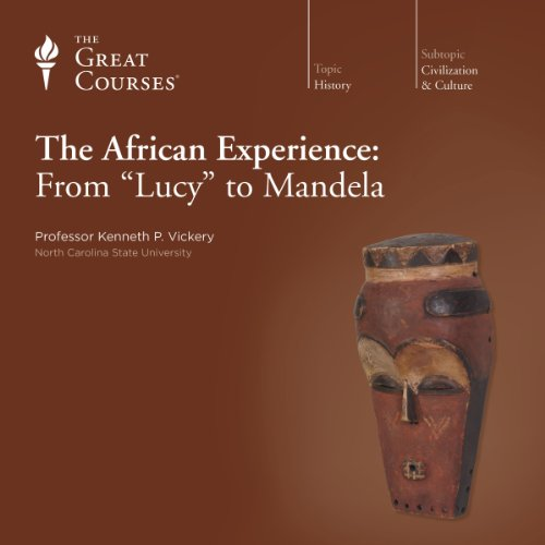 The African Experience: From 'Lucy' to - African Experience