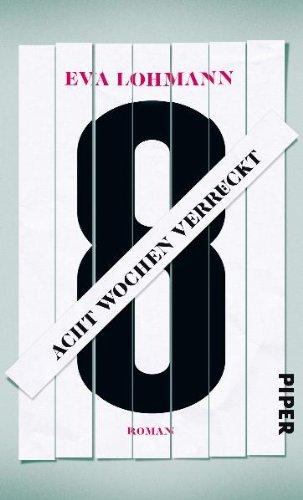 Acht Wochen verrückt: Amazon.es: Lohmann, Eva: Libros en ...