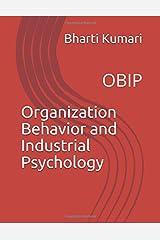 Organization Behavior and Industrial Psychology: OBIP Paperback