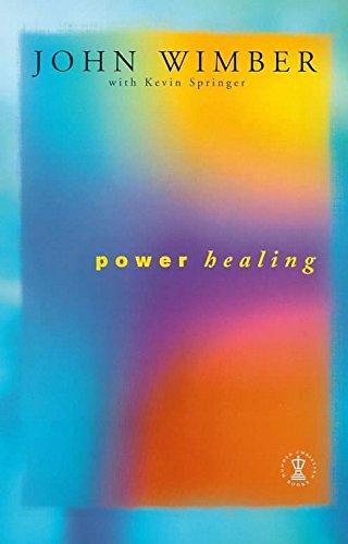 Power Healing (Hodder Christian paperbacks)