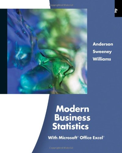 Modern Business Statistics with Microsoft Office Excel, 4th Edition