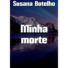 Minha morte (Portuguese Edition)