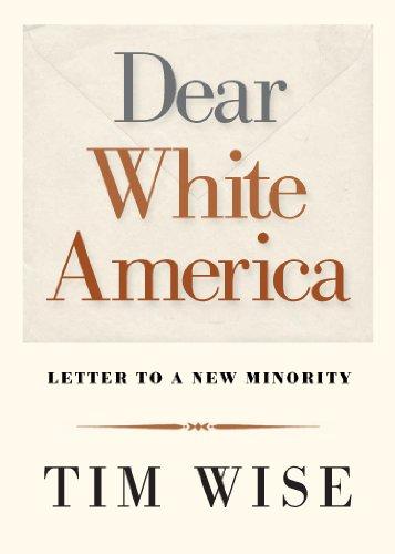 Dear White America  Letter To A New Minority  City Lights Open Media