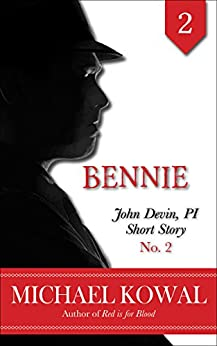 Bennie (John Devin, PI Short Story Book 2) by [Kowal, Michael]