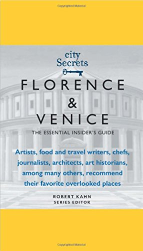 City Secrets Florence Venice: The Essential Insider's Guide
