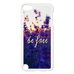Be Free Unique Fashion Printing Phone Case for Ipod Touch 5,personalized cover case ygtg580509