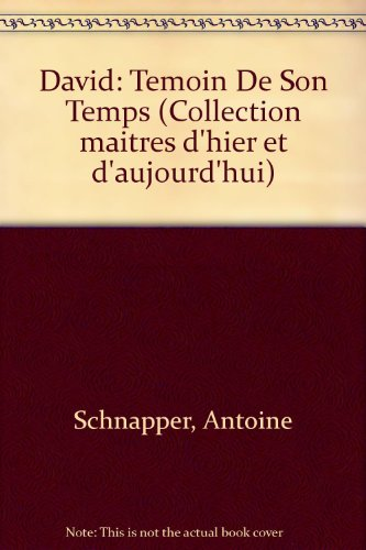 david-temoin-de-son-temps-collection-maitres-dhier-et-daujourdhui-french-edition