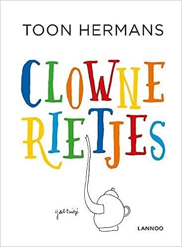 Clownerietjes Amazoncouk Toon Hermans 9789401447003 Books
